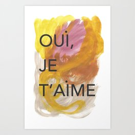 oui, je t'aime. Beautiful abstract art mixing typography in french, to express love and charm. Art Print