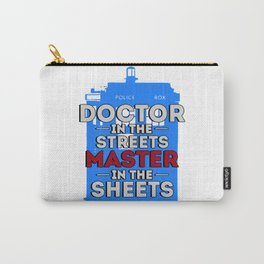 Doctor Who: Doctor in the Streets, Master in the Sheets Carry-All Pouch
