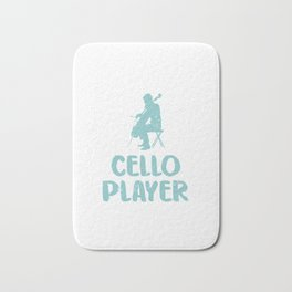 Cello Player For Life Violoncello Cellist Cello Player Bath Mat