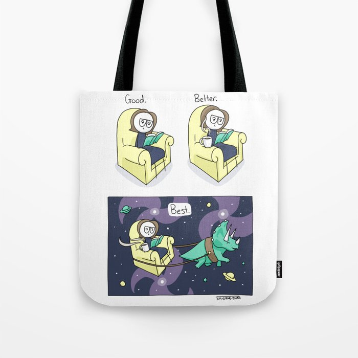 Good, Better, Best Tote Bag