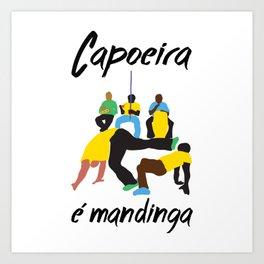 capoeira é mandinga Art Print