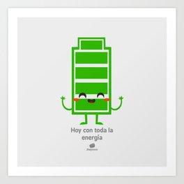 Hoy con toda la energia Art Print
