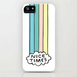 Nice Times Rainbow iPhone Case