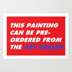 This Painting Can Be Pre-Ordered From the Art Dealer Art Print