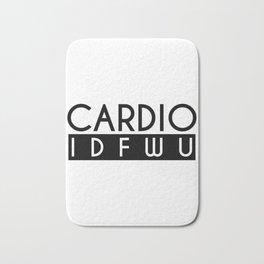 Cardio IDFWU Fitness Gym Workout Funny Bath Mat