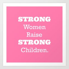 Strong Women - Pink.  Art Print