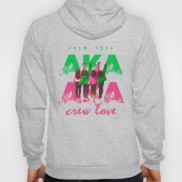 AKA Crew Love Hoody