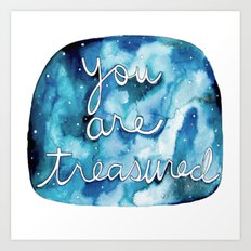 You Are Treasured Art Print