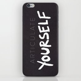 Articulate Yourself iPhone Skin