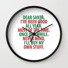 Santa, I've Been Good All Year Holiday Christmas T-Shirt Wall Clock