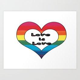 Love is Love LGBT Pride Heart Design Art Print