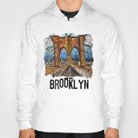 brooklyn bridge Hoodies featuring Brooklyn Bridge by creativebloch.com