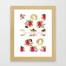 Girl, You Are A Boss Framed Art Print