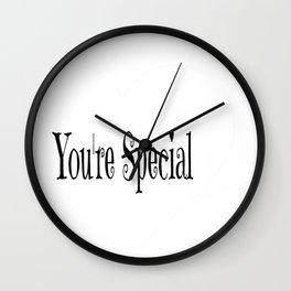 You're Special Typography Wall Clock