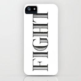FIGHT iPhone Case