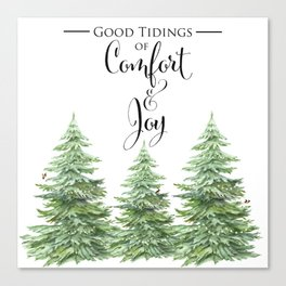 Comfort and Joy Canvas Print