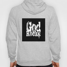 God Rocks in distressed times! Hoody
