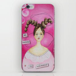 Be good to yourself iPhone Skin