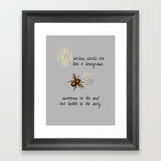Gracious Words are Like a Honeycomb... Framed Art Print
