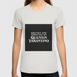 Written and directed by Quentin Tarantino - black T-shirt