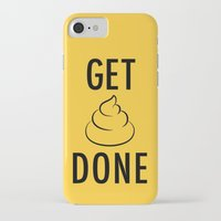 get shit done iPhone & iPod Cases featuring Get Shit Done by Free Specie