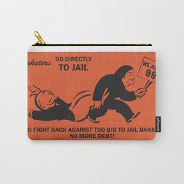 Banksters Go to Jail Carry-All Pouch
