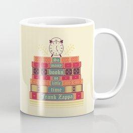 So many books - Frank Zappa Coffee Mug