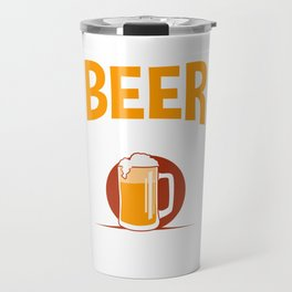 IPA Brew Beer Lover Drink Beer Responsibly Don't Spill It Travel Mug