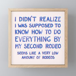 This Is My Second Rodeo Framed Mini Art Print
