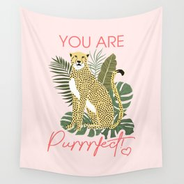 You are Purrrfect Wall Tapestry