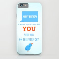 Happy birthday, Ancient One Slim Case iPhone 6s