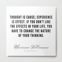 54  |  Marianne Williamson Quotes | 190812 Metal Print
