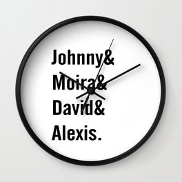 Johnny and Moira and David and Alexis Wall Clock