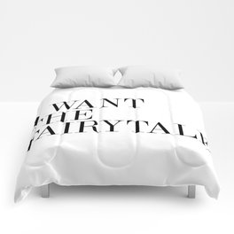 I WANT THE FAIRYTALE Comforters