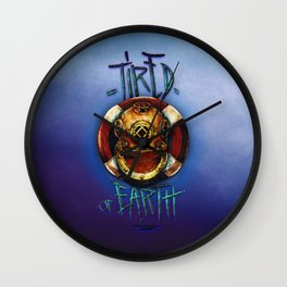 TIRED OF EARTH Wall Clock