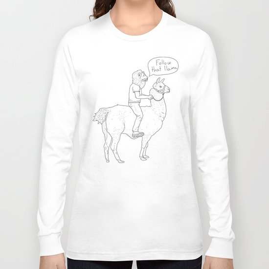 Follow that llama ! Long Sleeve T-shirt