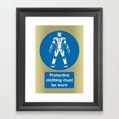 Protective Clothing Must be Worn Framed Art Print