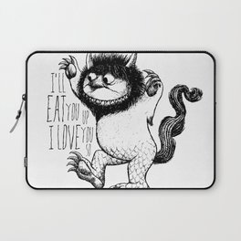 I'll Eat You Up I Love You So Laptop Sleeve