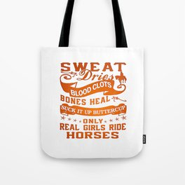 Real Girls Ride Horses Tote Bag