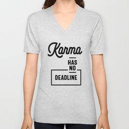 Karma Has No Deadline - Funny Gift Unisex V-Neck