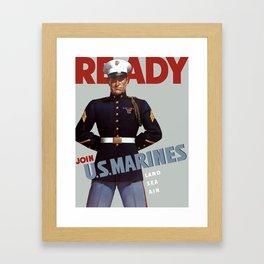 Ready -- Join U.S. Marines Framed Art Print