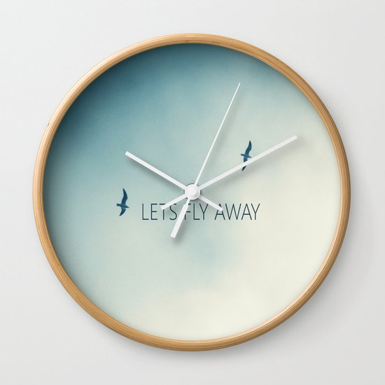 LETS FLY AWAY Wall Clock