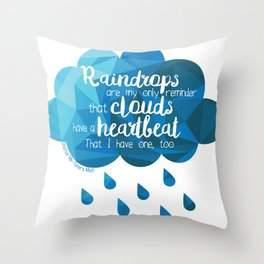 Raindrops Are My Only Reminder Throw Pillow