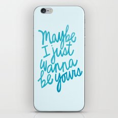 I Wanna Be Yours iPhone & iPod Skin