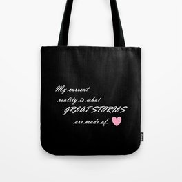 Current Reality - Script Tote Bag