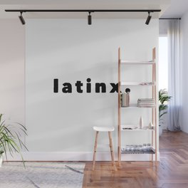 Latinx. Wall Mural