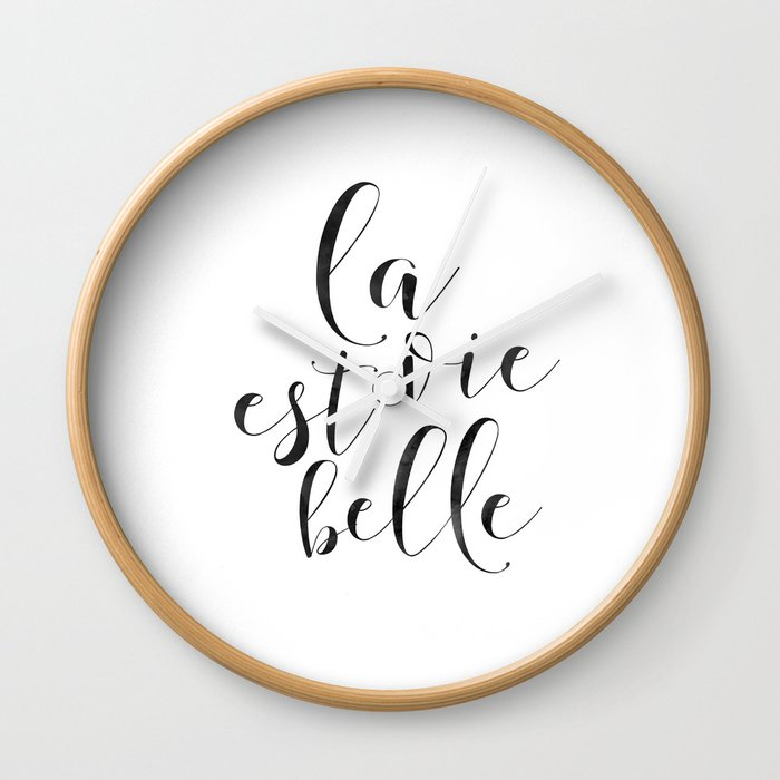 French Quote La Vie Est Belle Life Is Beautiful Life Quote French Saying French Print Home Decor D Wall Clock