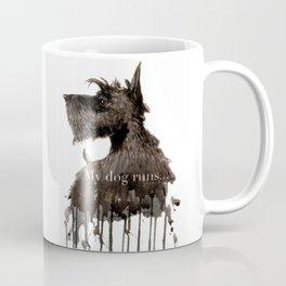 My Dog Runs Coffee Mug