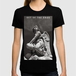 OUT OF THE DARK - INTO THE LIGHT T-shirt