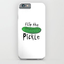 Flip the Pickle iPhone Case